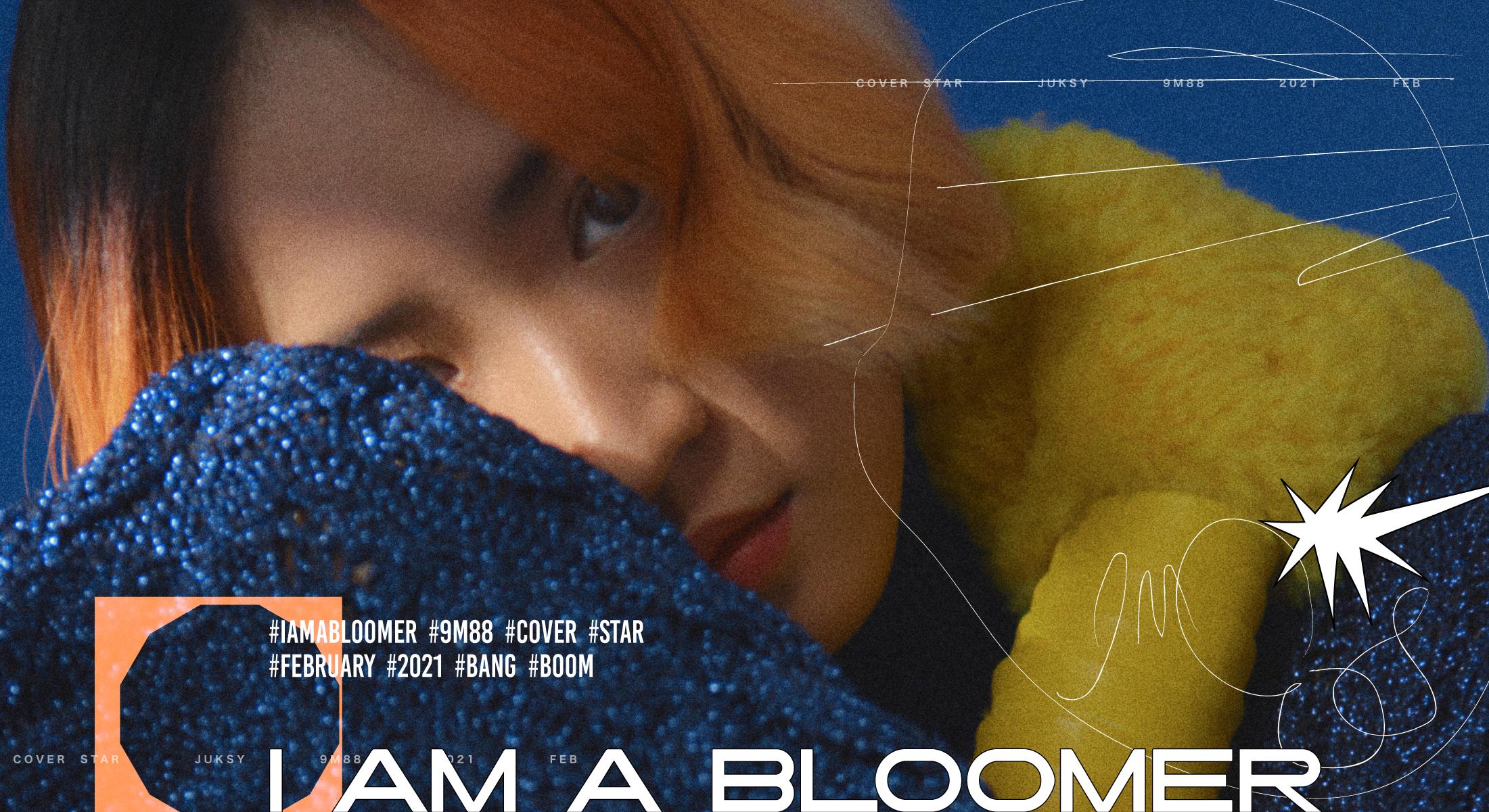 JUKSY STAR ★ I am a Bloomer・綻我這!